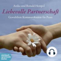 Liebevolle Partnerschaft (Ungekürzt)