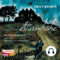 Sturmhöhe - Wuthering Heights (Ungekürzte Lesung)
