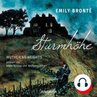 Sturmhöhe - Wuthering Heights, Teil 2 (Ungekürzte Lesung)
