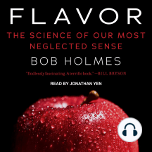 Flavor: The Science of Our Most Neglected Sense