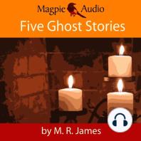 Five Ghost Stories (Unabridged)