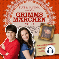 Fug und Janina lesen Grimms Märchen, Vol. 3