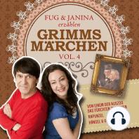 Fug und Janina lesen Grimms Märchen, Vol. 4