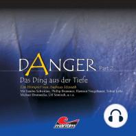 Danger, Part 2