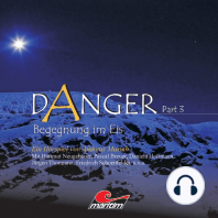 Danger, Part 3