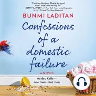 Confessions of a Domestic Failure