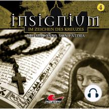 Insignium - Im Zeichen des Kreuzes, Folge 4: Die Madonna von Fátima