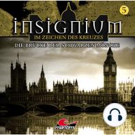 Insignium - Im Zeichen des Kreuzes, Folge 5