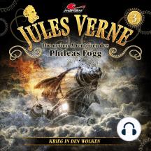 Jules Verne, Die neuen Abenteuer des Phileas Fogg, Folge 3: Krieg in den Wolken