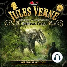 Jules Verne, Die neuen Abenteuer des Phileas Fogg, Folge 4: Der Elefant aus Stahl