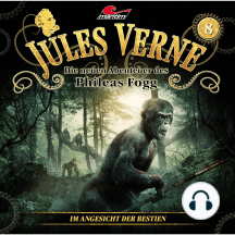 Jules Verne, Die neuen Abenteuer des Phileas Fogg, Folge 8: Im Angesicht der Bestien