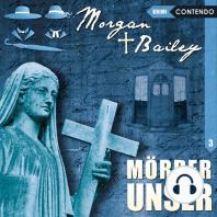 Morgan & Bailey, Folge 3