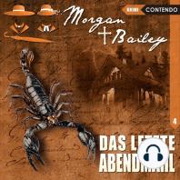 Morgan & Bailey, Folge 4
