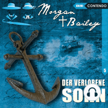 Morgan & Bailey, Folge 5: Der verlorene Sohn