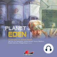 Planet Eden, Planet Eden, Teil 1