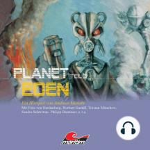 Planet Eden, Planet Eden, Teil 3
