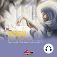 Planet Eden, Planet Eden, Teil 4
