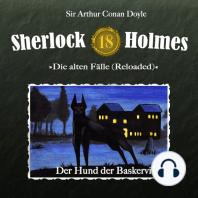 Sherlock Holmes - Die alten Fälle (Reloaded), Fall 18