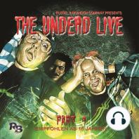 Undead Live, Part 1, The