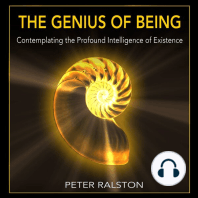 The Genius of Being: Contemplating the Profound Intelligence of Existence