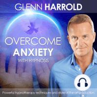 Overcome Anxiety