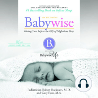 On Becoming Babywise (Updated and Expanded): Giving Your Infant the Gift of Nightime Sleep