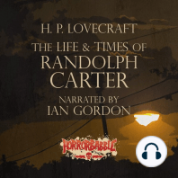 The Life & Times of Randolph Carter