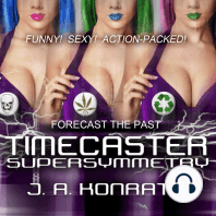 Timecaster Supersymmetry