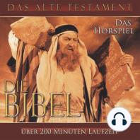 Die Bibel - Das Alte Testament