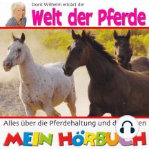 Dorit Wilhelm erklärt, Dorit Wilhelm erklärt die Welt der Pferde