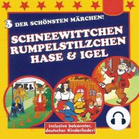 Schneewittchen / Rumpelstilzchen / Hase & Igel