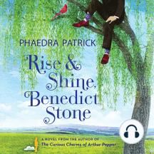 Rise and Shine, Benedict Stone