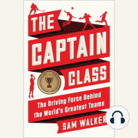 The Captain Class: The Driving Force Behind the World's Greatest Teams