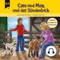 Caro und Max und der Sündenbock