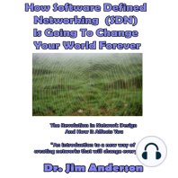 How Software Defined Networking (SDN) Is Going to Change Your World Forever