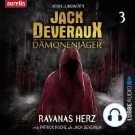 Ravanas Herz - Jack Deveraux Dämonenjäger 3 (Inszenierte Lesung)