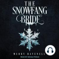 The SnowFang Bride
