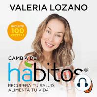 Cambia de hábitos