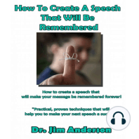 How to Create a Speech That Will Be Remembered