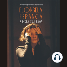 Florbela Espanca: A hora que passa