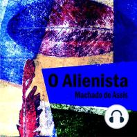 O Alienista