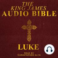 Audio Bible, The: Luke: The New Testament