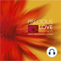 Sneh Moti (Precious Love)