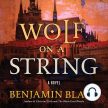 Wolf on a String: A Novel