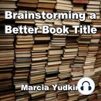 Brainstorming a Better Book Title