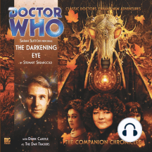 Doctor Who: The Darkening Eye: The Companion Chronicles