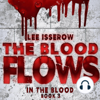The Blood Flows
