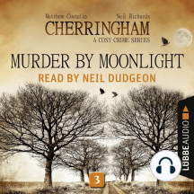 Murder by Moonlight - Cherringham - A Cosy Crime Series: Mystery Shorts 3 (Unabridged)