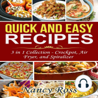 Quick and Easy Recipes: 3 in 1 Collection: Crockpot, Air Fryer, and Spiralizer