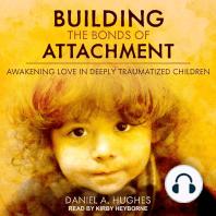 Building the Bonds of Attachment